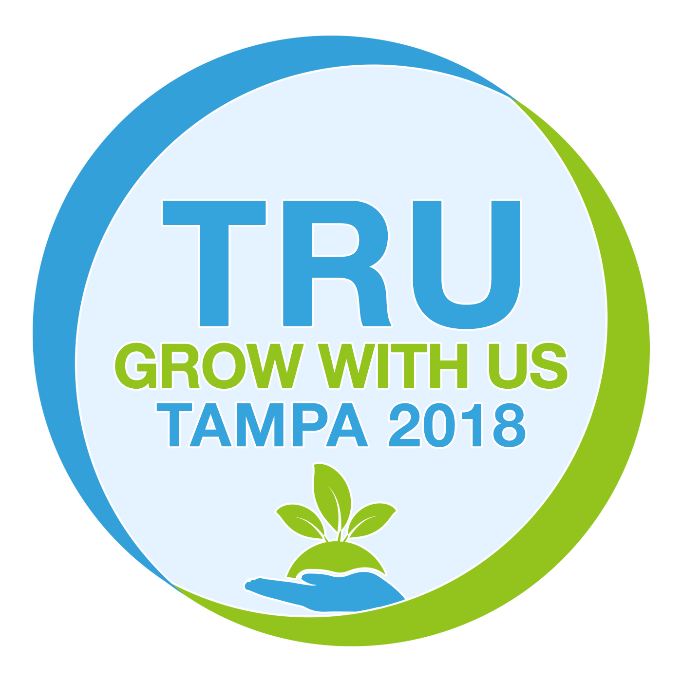TRU ... GROW WITH US - Tampa 2018